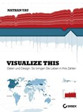 Visualize This! | Nathan Yau |