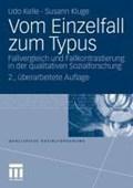 Vom Einzelfall Zum Typus   Germany) Kelle ; Susann Kluge Dr Udo (philipps-Universitat Marburg  