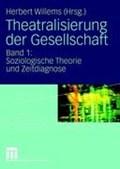 Theatralisierung Der Gesellschaft   Herbert Willems  