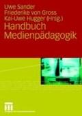 Handbuch Medienpadagogik   Uwe Sander ; Friederike Gross ; Kai-Uwe Hugger  