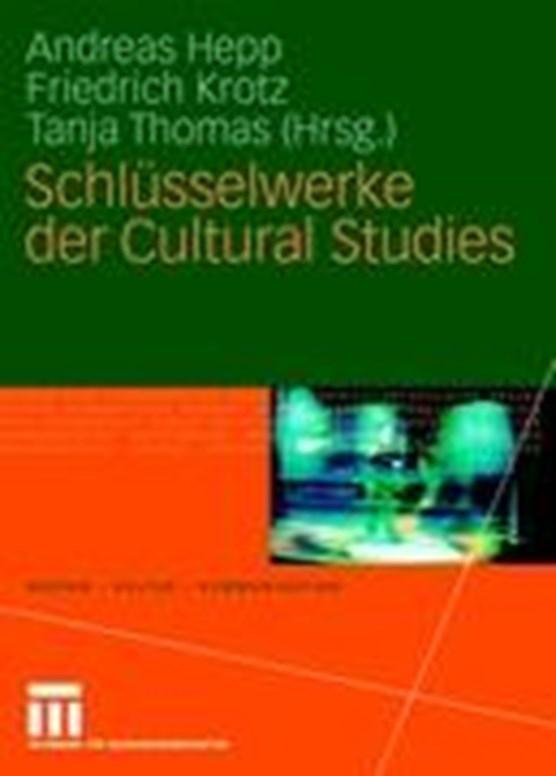 Schlusselwerke der Cultural Studies