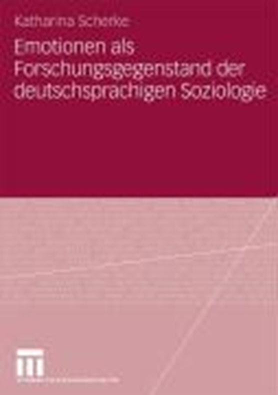 Emotionen ALS Forschungsgegenstand Der Deutschsprachigen Soziologie