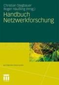 Handbuch Netzwerkforschung   Stegbauer, Christian ; Häußling, Roger  