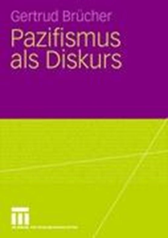 Pazifismus ALS Diskurs