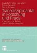 Transdisziplinarit t in Forschung Und Praxis | Rudolf-Christian Hanschitz ; Esther Schmidt ; Guido Schwarz |