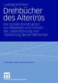 Drehb cher Des Alter(n)S | Ludwig Amrhein |