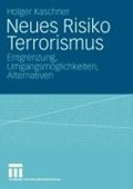 Neues Risiko Terrorismus   Holger Kaschner  