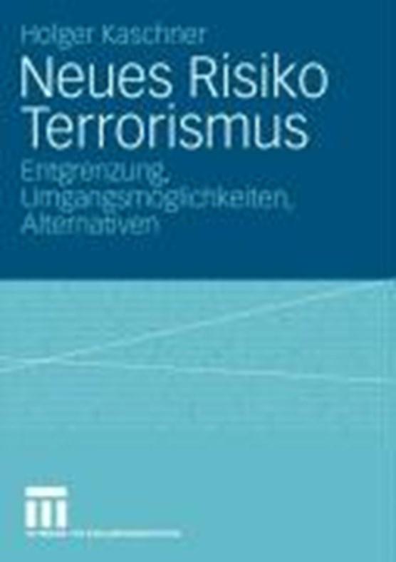 Neues Risiko Terrorismus