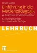 Einf hrung in Die Medienp dagogik   Dr Heinz Moser  