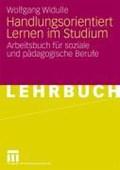 Handlungsorientiert Lernen Im Studium | Wolfgang Widulle |