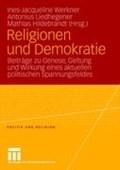 Religionen Und Demokratie | Ines-Jacqueline Werkner ; Antonius Liedhegener ; Mathias Hildebrandt |