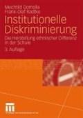 Institutionelle Diskriminierung | Mechtild Gomolla ; Frank-Olaf Radtke |