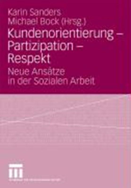 Kundenorientierung - Partizipation - Respekt