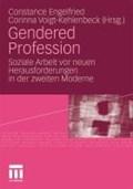 Gendered Profession | Constance Engelfried ; Corinna Voigt-Kehlenbeck |