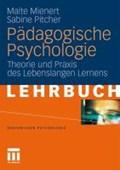 Padagogische Psychologie | Malte Mienert ; Sabine M Pitcher |
