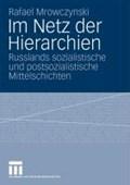 Im Netz Der Hierarchien   Rafael Mrowczynski  