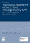Freiwilliges Engagement in Deutschland. Freiwilligensurvey 1999   Sibylle Picot  