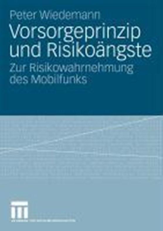Vorsorgeprinzip Und Risikoangste