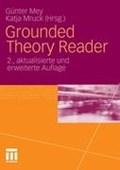 Grounded Theory Reader | Mey, Gunter ; Mruck, Katja |
