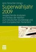Superwahljahr 2009 | Jens Tenscher |