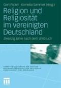 Religion Und Religiositat Im Vereinigten Deutschland | Gert Pickel ; Kornelia Sammet |