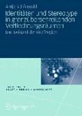 Identit ten Und Stereotype in Grenz berschreitenden Verflechtungsr umen | Antje Schonwald |