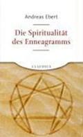 Die Spiritualität des Enneagramms   Andreas Ebert  