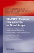 MEGAFLOW - Numerical Flow Simulation for Aircraft Design | Norbert Kroll ; Jens K. Fassbender |