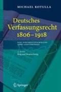 Deutsches Verfassungsrecht 1806 - 1918 eine Dokumentensammlung Nebst Einfuhrungen | Michael Kotulla |