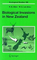 Biological Invasions in New Zealand | Robert B. Allen ; William G. Lee |