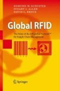 Global RFID   Edmund W. Schuster ; Stuart J. Allen ; David L. Brock  
