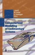 Computerized Modeling of Sedimentary Systems | Jan Harff ; Wolfram Lemke ; Karl Stattegger |
