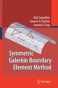 Symmetric Galerkin Boundary Element Method | Alok Sutradhar ; Glaucio Paulino ; Leonard J. Gray |