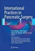 International Practices in Pancreatic Surgery   Rene Mantke ; Hans Lippert ; Markus W. Buchler ; Michael G. Sarr  
