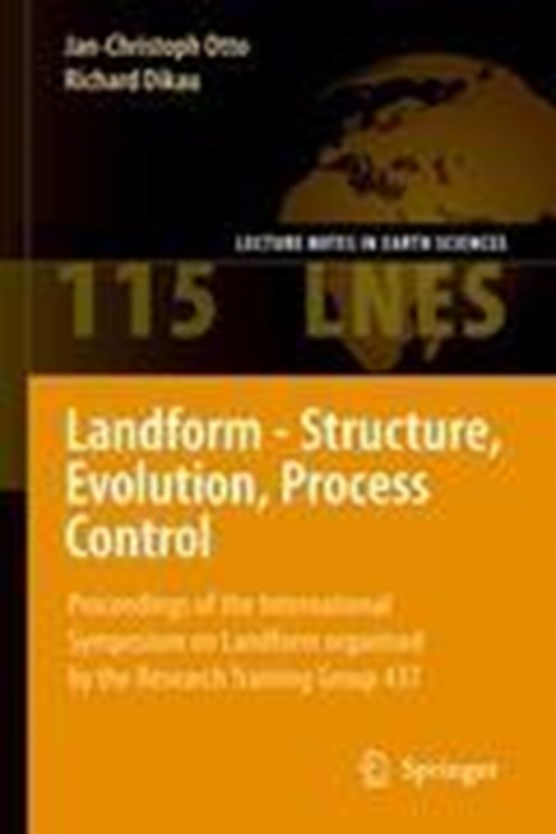 Landform - Structure, Evolution, Process Control