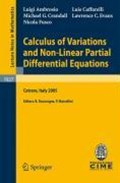 Calculus of Variations and Nonlinear Partial Differential Equations   Luigi Ambrosio ; Luis A. Caffarelli ; Michael G. Crandall ; Lawrence C. Evans  