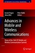 Advances in Mobile and Wireless Communications | Istvan Frigyes ; Janos Bito ; Peter Bakki |