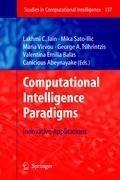 Computational Intelligence Paradigms | Mika Sato-Ilic ; Maria Virvou ; George A Tsihrintzis ; Valentina Emilia Balas |