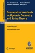 Enumerative Invariants in Algebraic Geometry and String Theory   Marcos Marino ; Michael Thaddeus ; Ravi Vakil ; Kai Behrend  