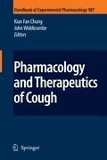 Pharmacology and Therapeutics of Cough | K. Fan Chung ; John Widdicombe |