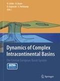 Dynamics of Complex Intracontinental Basins   Littke, Ralf ; Nelskamp, Susanne ; Gajewski, Dirk  