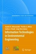 Information Technologies in Environmental Engineering   Ioannis N. Athanasiadis ; Pericles A. Mitkas ; Andrea E. Rizzoli ; Jorge Marx Gomez  