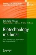 Biotechnology in China I   Jian-Jiang Zhong ; Feng-Wu Bai ; Wei Zhang  