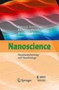 Nanoscience | Patrick Boisseau ; Philippe Houdy ; Marcel Lahmani |