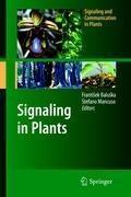 Signaling in Plants | Frantisek Baluska ; Stefano Manusco |
