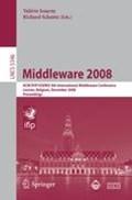 Middleware 2008   Issarny, Valérie ; Schantz, Richard  