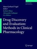 Drug Discovery and Evaluation: Methods in Clinical Pharmacology | Vogel, Hans Georg ; Maas, Jochen ; Gebauer, Alexander |