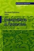 Endosymbionts in Paramecium   Masahiro Fujishima  