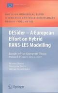 DESider - A European Effort on Hybrid RANS-LES Modelling | Werner Haase ; Marianna Braza ; Alistair Revell |