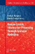 Human-Centric Information Processing Through Granular Modelling   auteur onbekend  